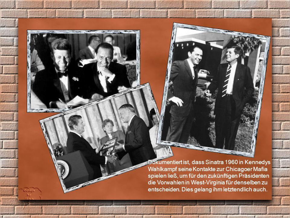 Immer wieder wurden Frank Sinatra engere Verbindungen zu der italo- amerikanischen Cosa Nostra nachgesagt.