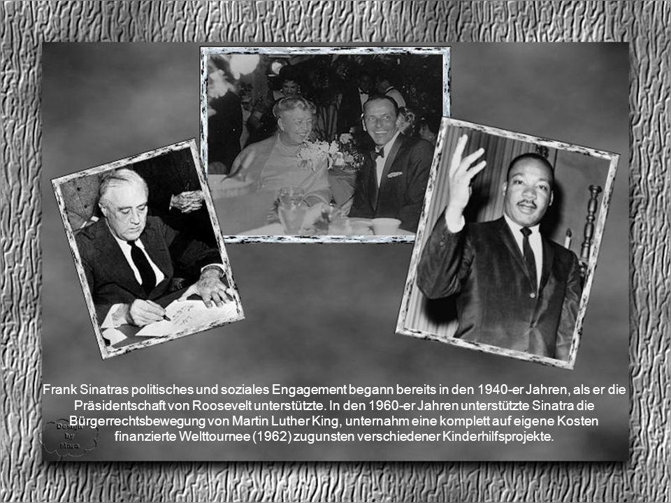 Dokumentiert ist, dass Sinatra 1960 in Kennedys Wahlkampf seine Kontakte zur Chicagoer Mafia spielen ließ, um für den zukünftigen Präsidenten die Vorwahlen in West-Virginia für denselben zu entscheiden.