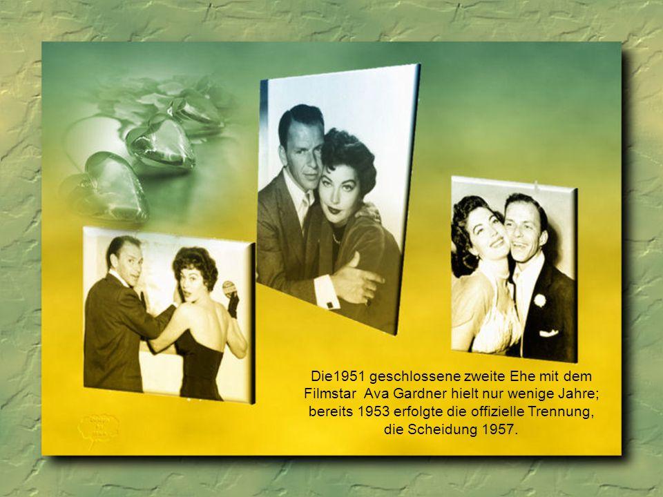 1939 heiratete Sinatra seine Jugendliebe Nancy Barbato, mit der er die drei Kinder Nancy, Tina und Frank jr.bekam.