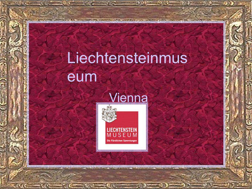 Liechtensteinmus eum Vienna Teil 2