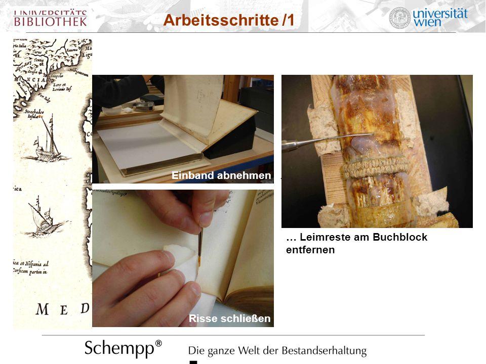 Einband abnehmen … … Leimreste am Buchblock entfernen Arbeitsschritte /1 Einband abnehmen... Risse schließen