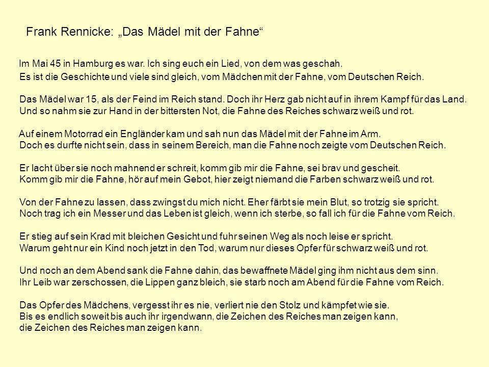 Im Mai 45 in Hamburg es war. Ich sing euch ein Lied, von dem was geschah. Es ist die Geschichte und viele sind gleich, vom Mädchen mit der Fahne, vom