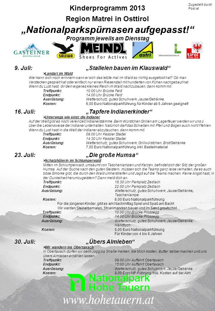 """Kinderprogramm 2013 Region Matrei in Osttirol """"Nationalparkspürnasen aufgepasst! Programm jeweils am Dienstag 9."""