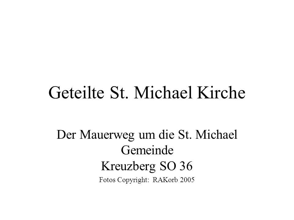 Geteilte St. Michael Kirche Der Mauerweg um die St.