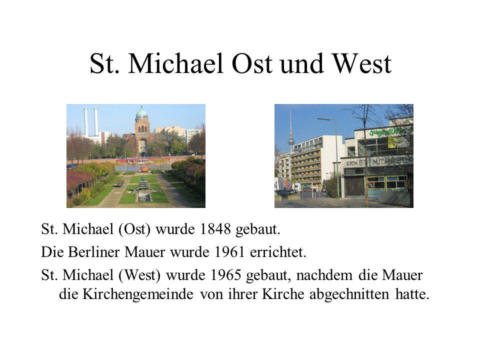 St. Michael Ost und West St. Michael (Ost) wurde 1848 gebaut.