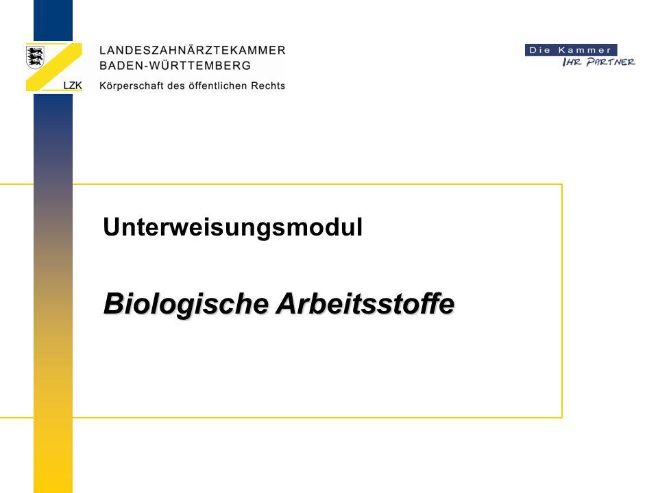 Unterweisungsmodul Biologische Arbeitsstoffe