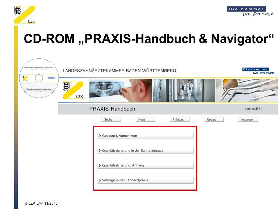 """CD-ROM """"PRAXIS-Handbuch & Navigator"""" © LZK BW 11/2013"""