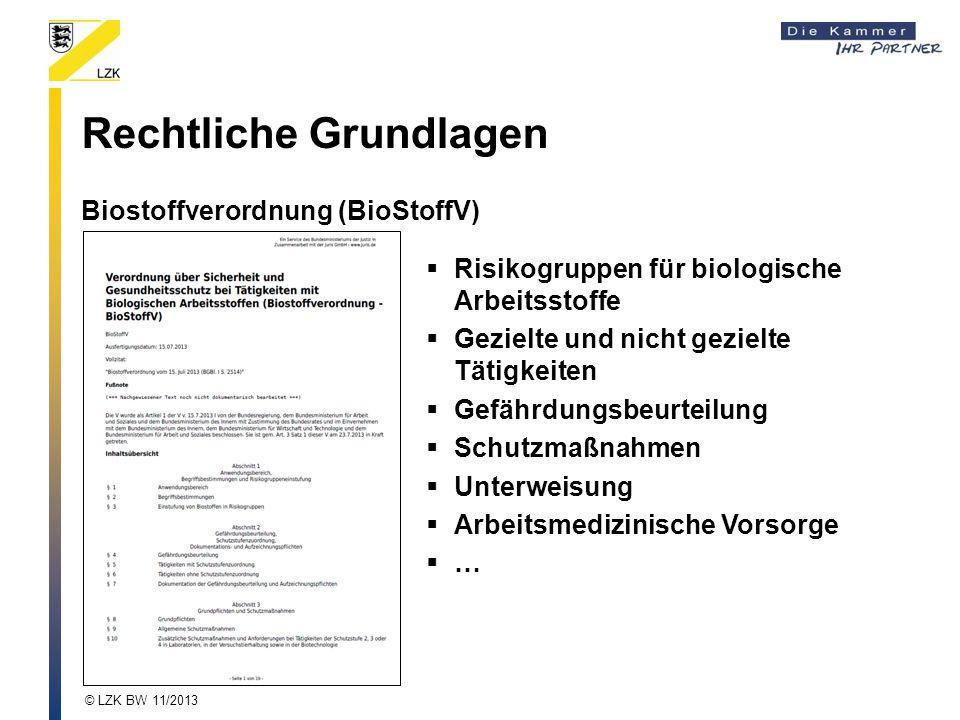 Rechtliche Grundlagen Biostoffverordnung (BioStoffV)  Risikogruppen für biologische Arbeitsstoffe  Gezielte und nicht gezielte Tätigkeiten  Gefährd