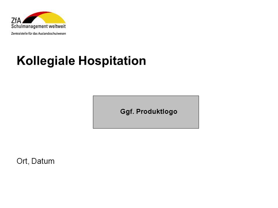 Kollegiale Hospitation Ort, Datum Ggf. Produktlogo
