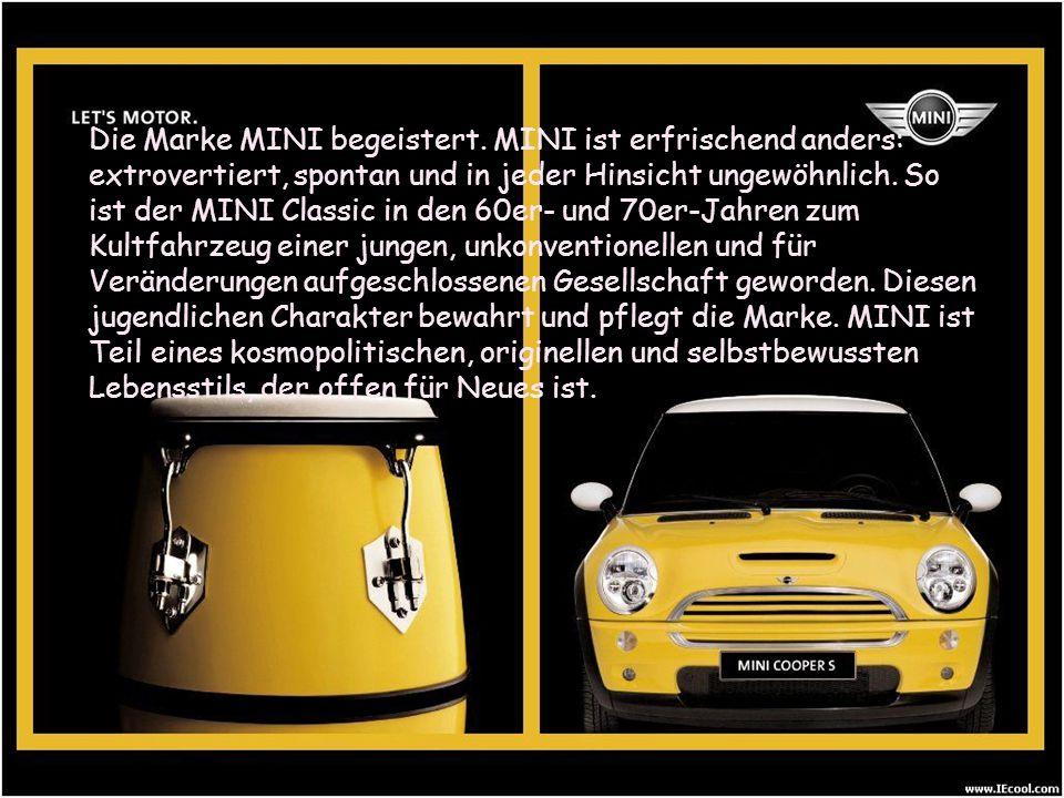 Die Marke MINI begeistert. MINI ist erfrischend anders: extrovertiert, spontan und in jeder Hinsicht ungewöhnlich. So ist der MINI Classic in den 60er