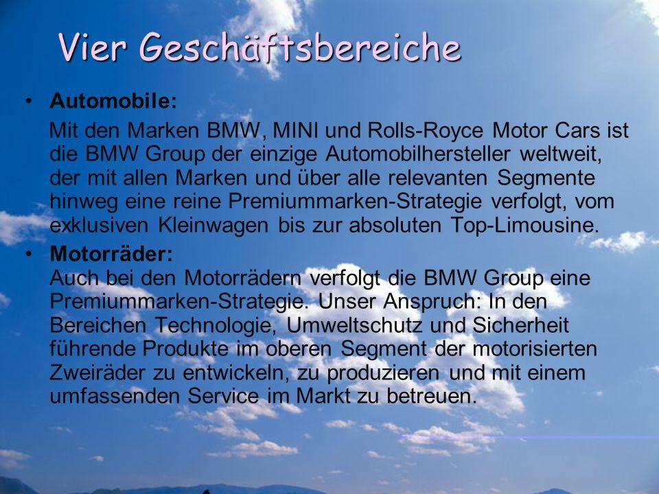 Vier Geschäftsbereiche Automobile: Mit den Marken BMW, MINI und Rolls-Royce Motor Cars ist die BMW Group der einzige Automobilhersteller weltweit, der