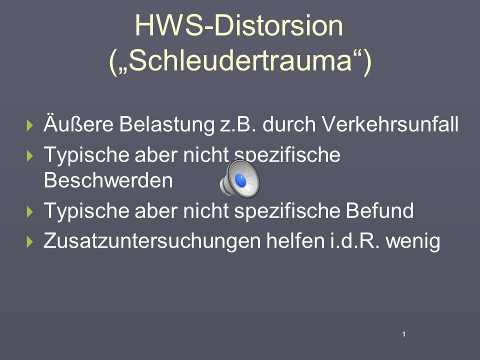 """HWS-Distorsion (""""Schleudertrauma )  Äußere Belastung z.B."""