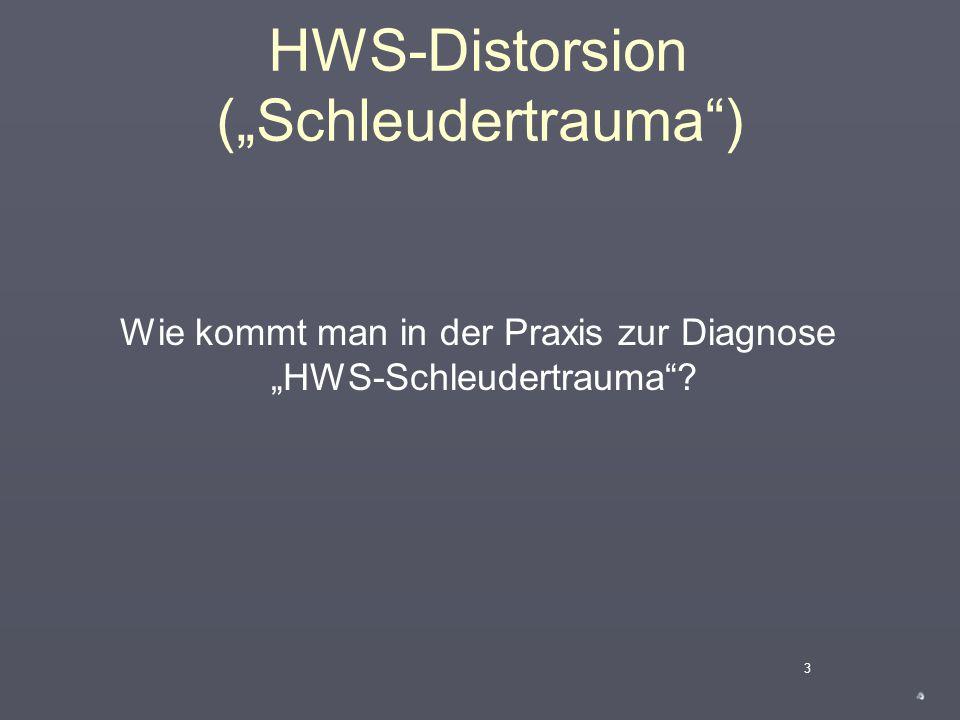 """HWS-Distorsion (""""Schleudertrauma"""")  Geeignete Unfallbelastung  Äußere Belastung z.B. durch Verkehrsunfall  Heckkollision, Frontalkollision, Seitkol"""