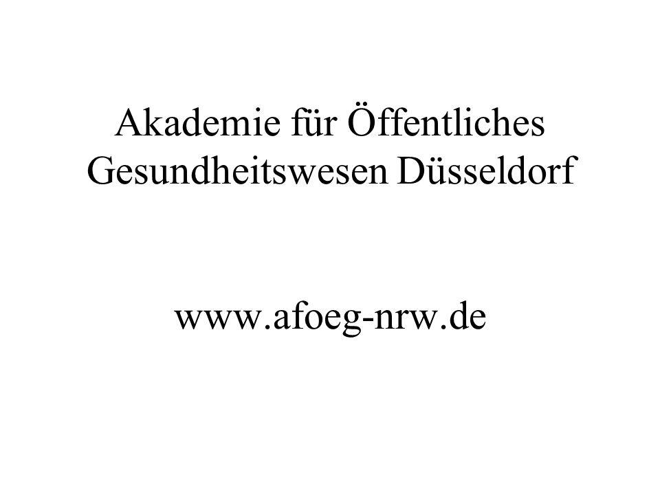 Akademie für Öffentliches Gesundheitswesen Düsseldorf www.afoeg-nrw.de