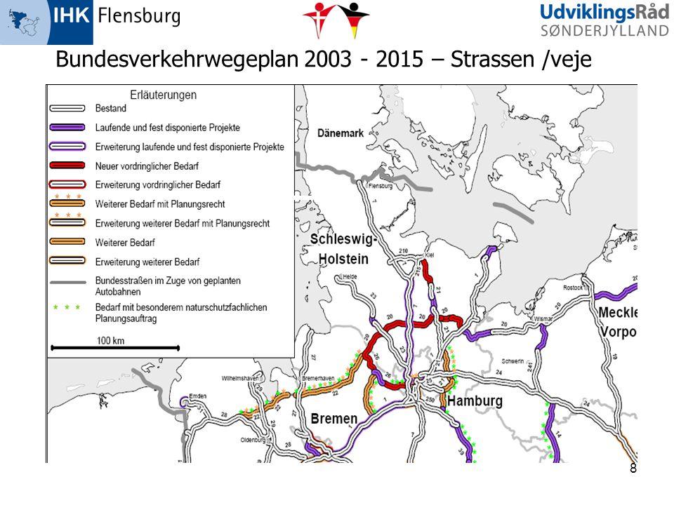 8 Bundesverkehrwegeplan 2003 - 2015 – Strassen /veje
