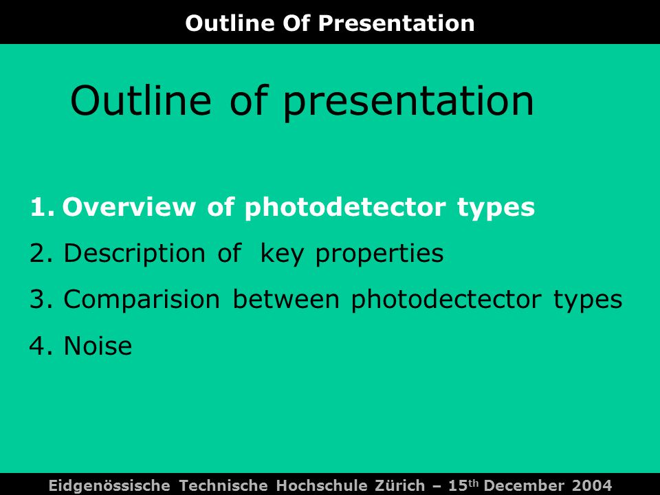 Description Of Key Properties Eidgenössische Technische Hochschule Zürich – 15 th December 2004 Technology