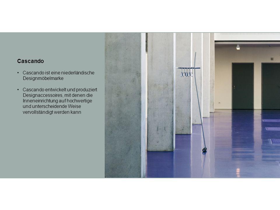 Cascando Cascando ist eine niederländische Designmöbelmarke Cascando entwickelt und produziert Designaccessoires, mit denen die Inneneinrichtung auf hochwertige und unterscheidende Weise vervollständigt werden kann
