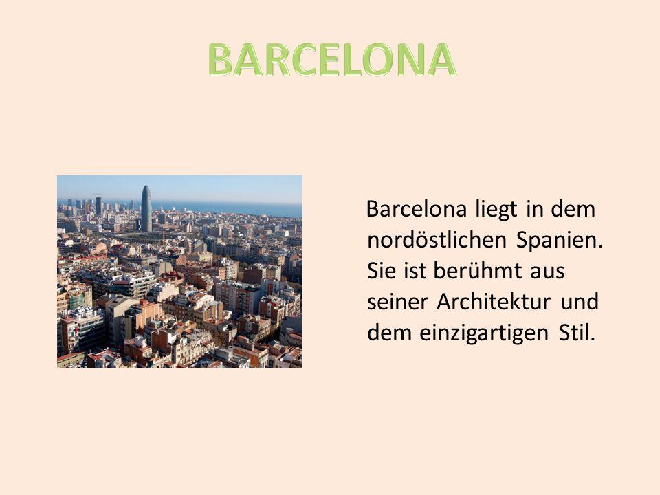 Barcelona liegt in dem nordöstlichen Spanien. Sie ist berühmt aus seiner Architektur und dem einzigartigen Stil.