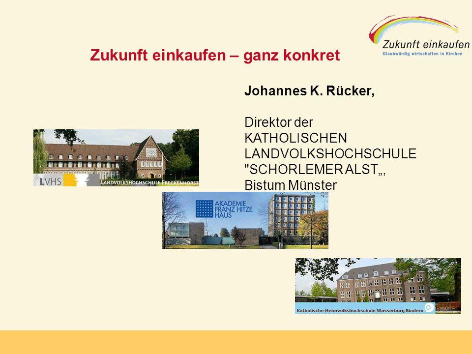 Copyright: EKvW 2008 Zukunft einkaufen – ganz konkret Johannes K.