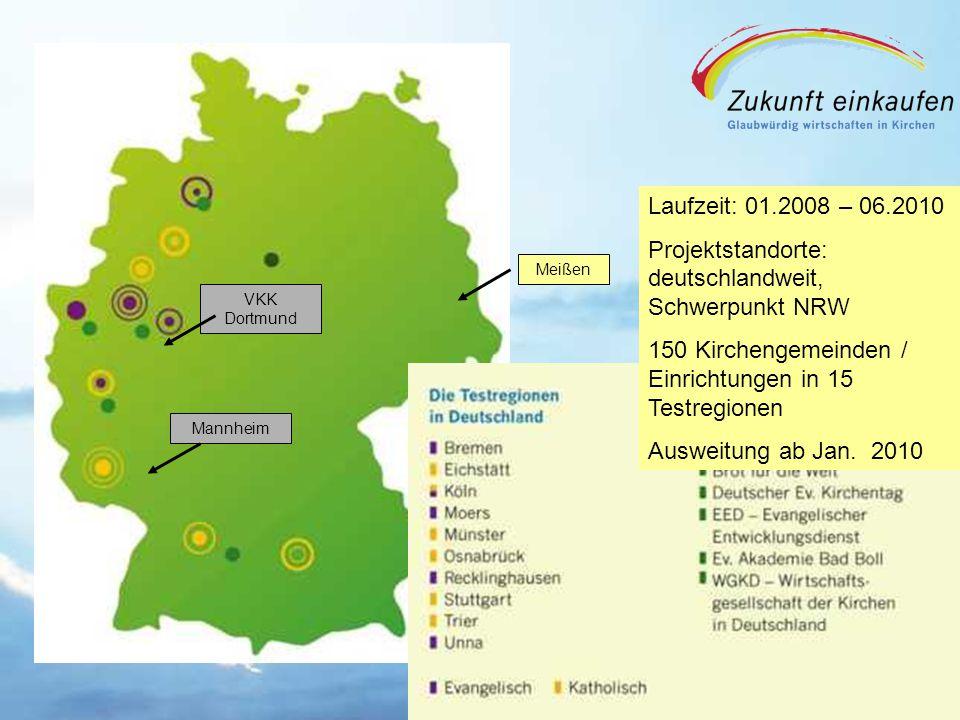 Copyright: EKvW 2008 Meißen Mannheim VKK Dortmund Laufzeit: 01.2008 – 06.2010 Projektstandorte: deutschlandweit, Schwerpunkt NRW 150 Kirchengemeinden / Einrichtungen in 15 Testregionen Ausweitung ab Jan.