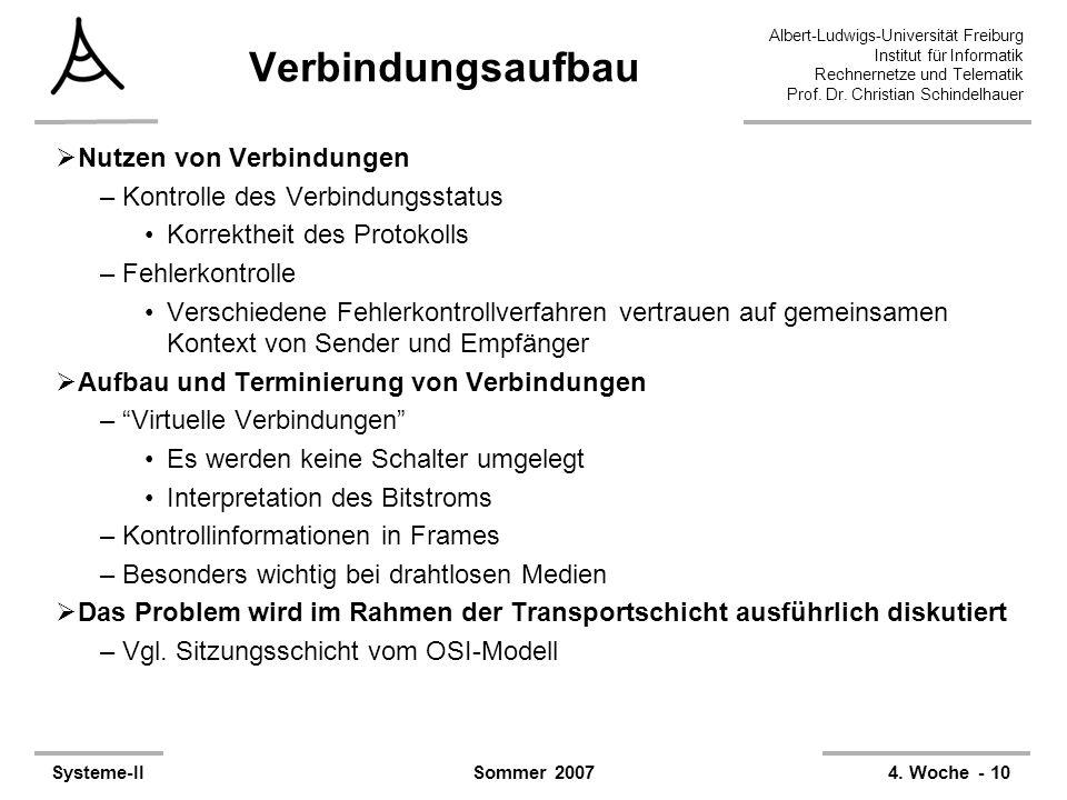 Albert-Ludwigs-Universität Freiburg Institut für Informatik Rechnernetze und Telematik Prof. Dr. Christian Schindelhauer Systeme-II4. Woche - 10Sommer