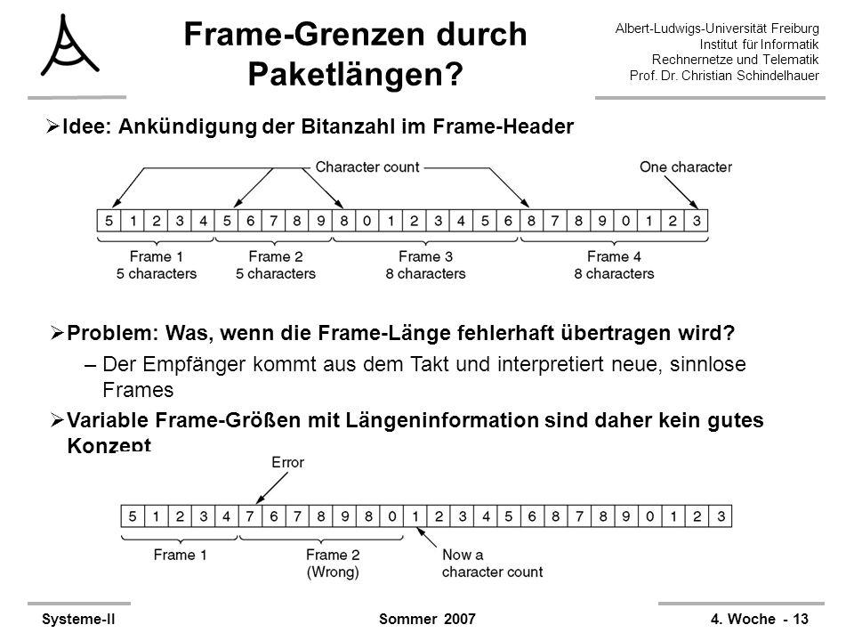 Albert-Ludwigs-Universität Freiburg Institut für Informatik Rechnernetze und Telematik Prof. Dr. Christian Schindelhauer Systeme-II4. Woche - 13Sommer
