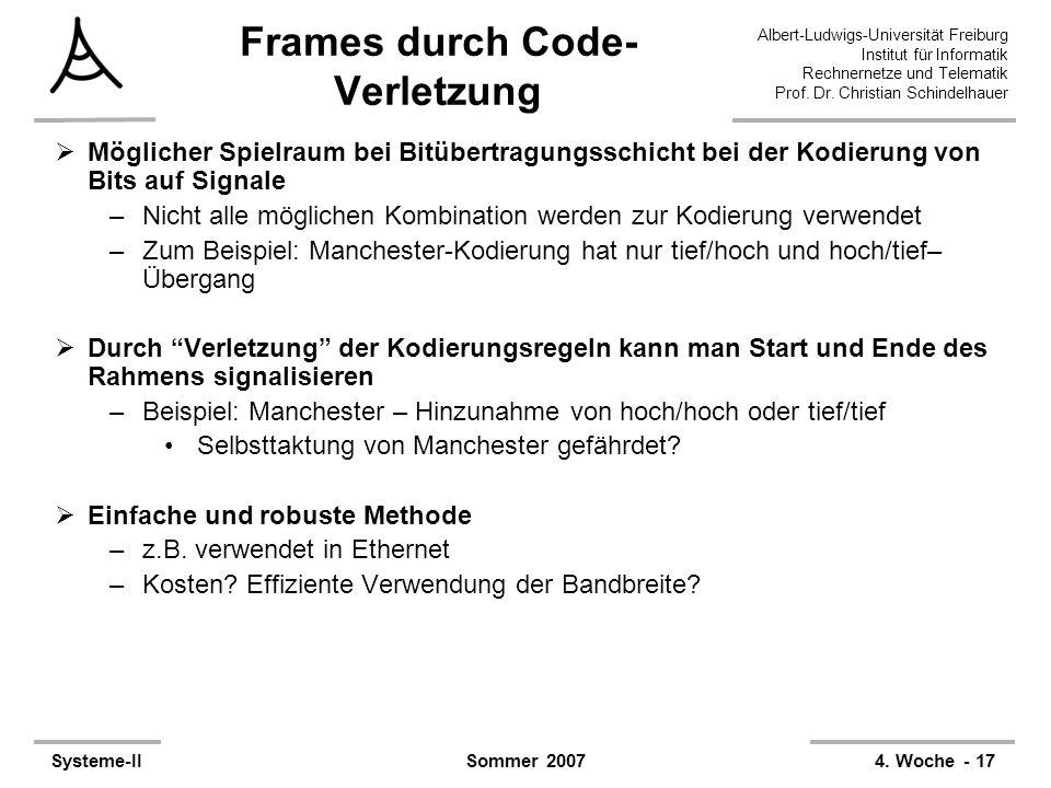 Albert-Ludwigs-Universität Freiburg Institut für Informatik Rechnernetze und Telematik Prof. Dr. Christian Schindelhauer Systeme-II4. Woche - 17Sommer