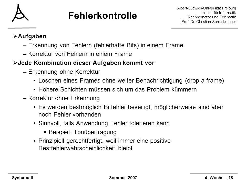 Albert-Ludwigs-Universität Freiburg Institut für Informatik Rechnernetze und Telematik Prof. Dr. Christian Schindelhauer Systeme-II4. Woche - 18Sommer