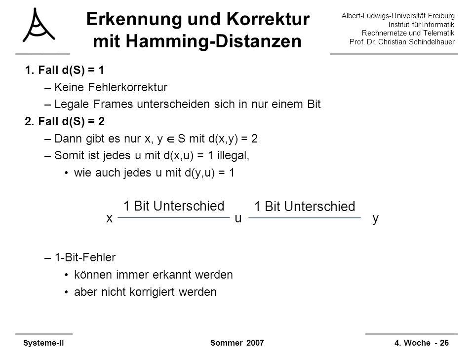 Albert-Ludwigs-Universität Freiburg Institut für Informatik Rechnernetze und Telematik Prof. Dr. Christian Schindelhauer Systeme-II4. Woche - 26Sommer