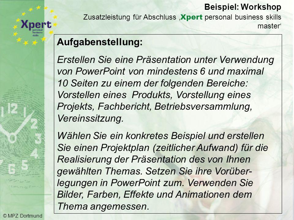 Beispiel: Praktische Aufgabe © MPZ Dortmund