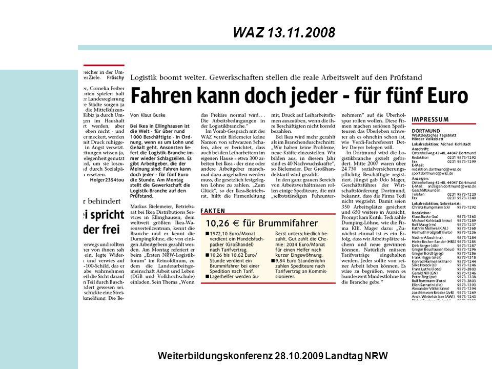 Weiterbildungskonferenz 28.10.2009 Landtag NRW WAZ 13.11.2008