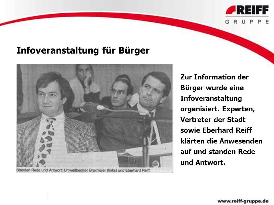 Infoveranstaltung für Bürger Zur Information der Bürger wurde eine Infoveranstaltung organisiert. Experten, Vertreter der Stadt sowie Eberhard Reiff k