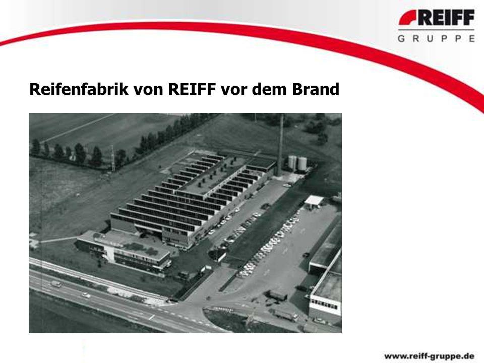 Reifenfabrik von REIFF vor dem Brand