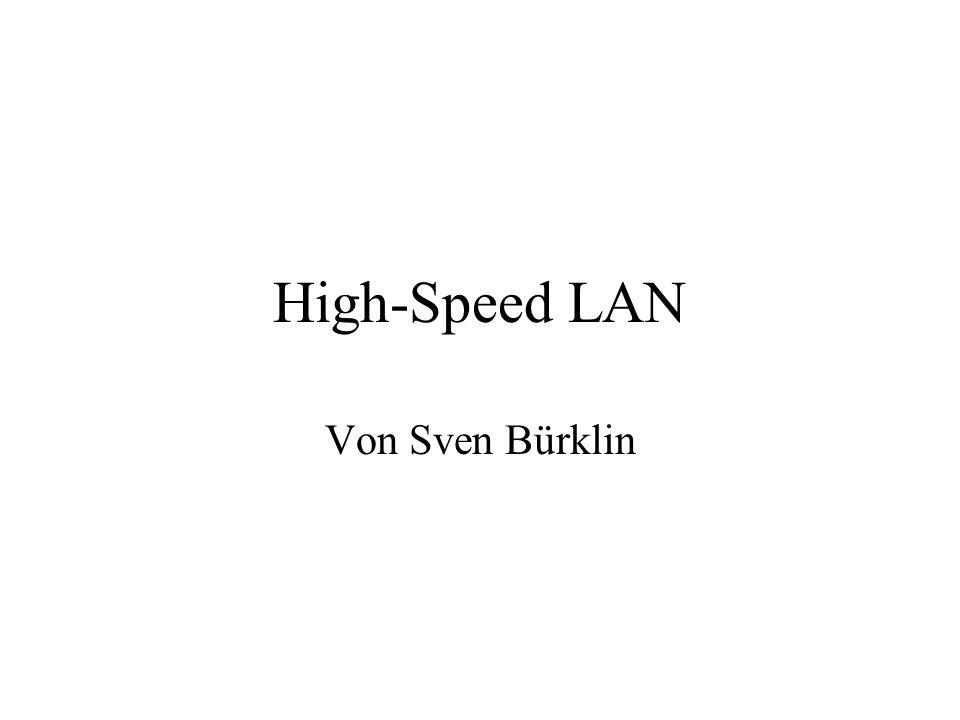 High-Speed LAN Von Sven Bürklin