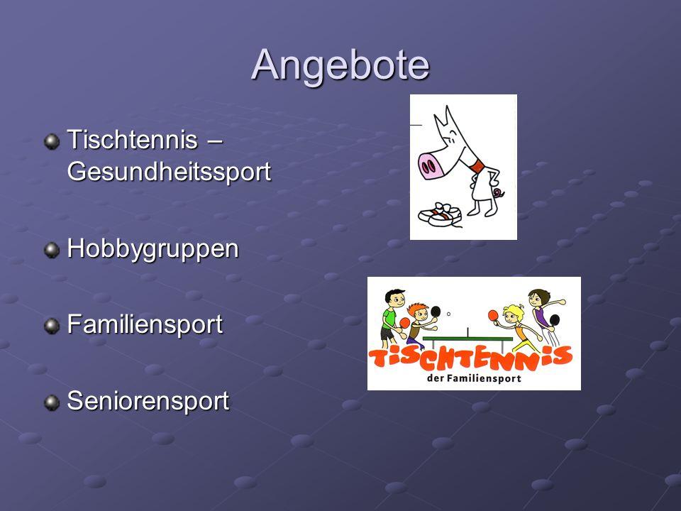 Angebote Tischtennis – Gesundheitssport HobbygruppenFamiliensportSeniorensport
