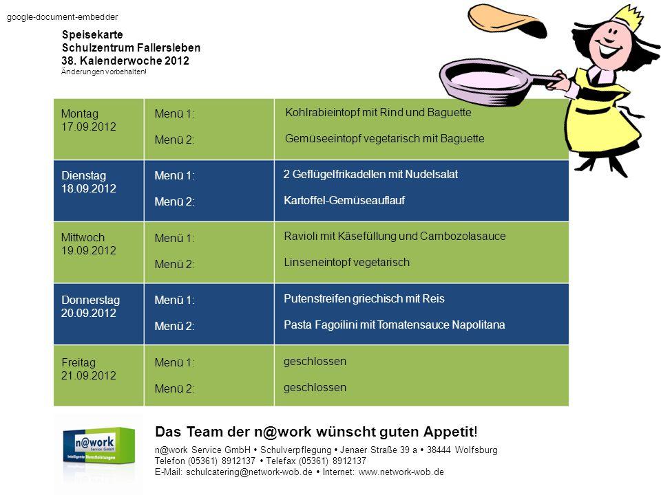 Speisekarte Schulzentrum Fallersleben 38. Kalenderwoche 2012 Änderungen vorbehalten.
