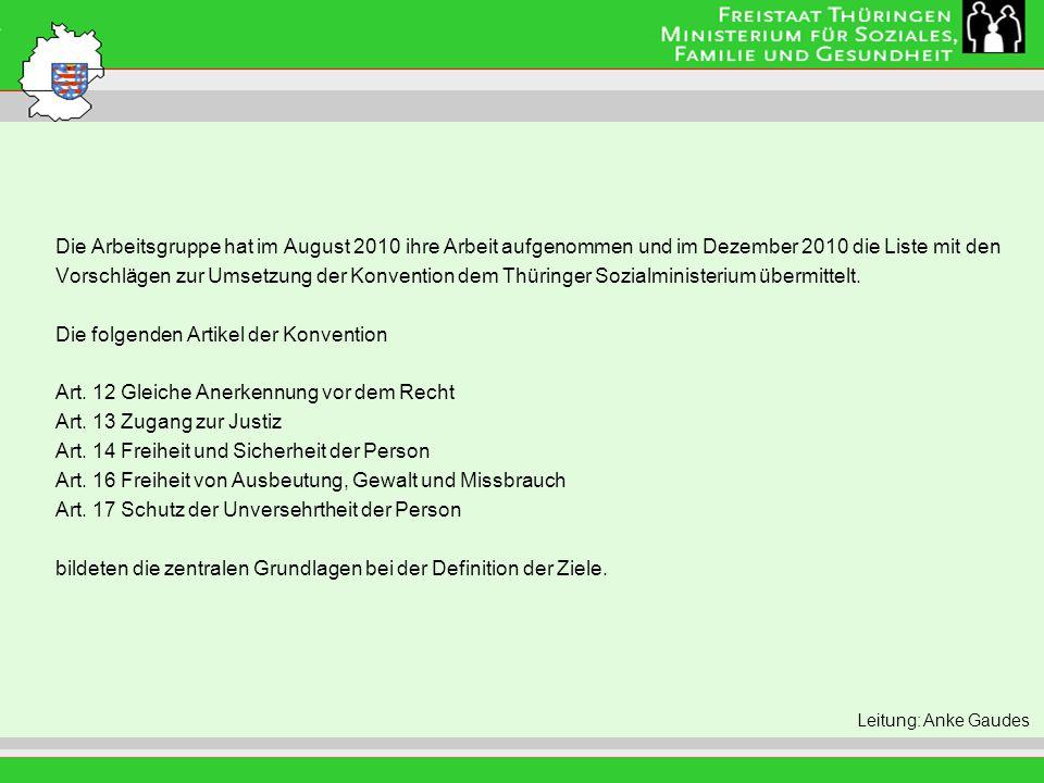 Titel der Folie Leitung: Eva Morgenroth Die Arbeitsgruppe hat im August 2010 ihre Arbeit aufgenommen und im Dezember 2010 die Liste mit den Vorschläge