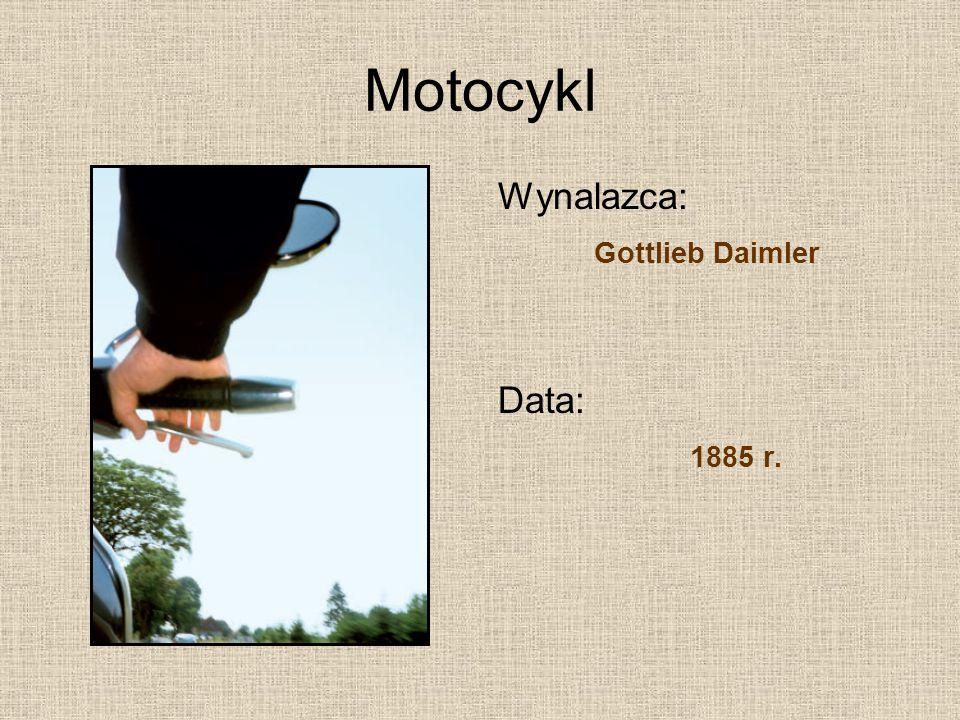 Motocykl Wynalazca: Gottlieb Daimler Data: 1885 r.