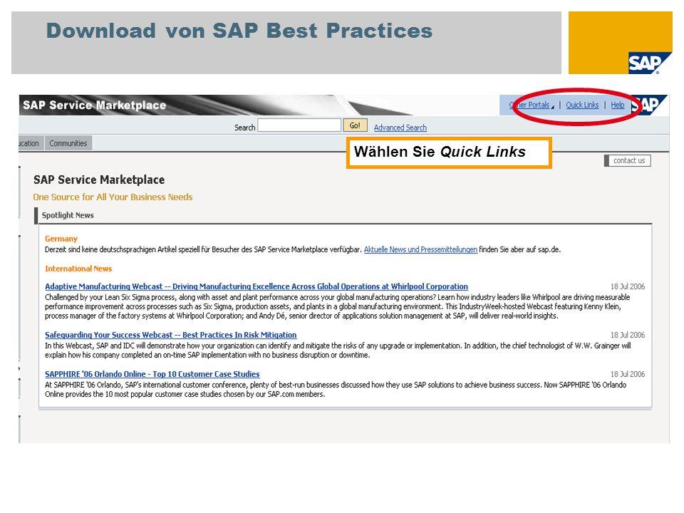 Download von SAP Best Practices Wählen Sie den Quick Link /swdc