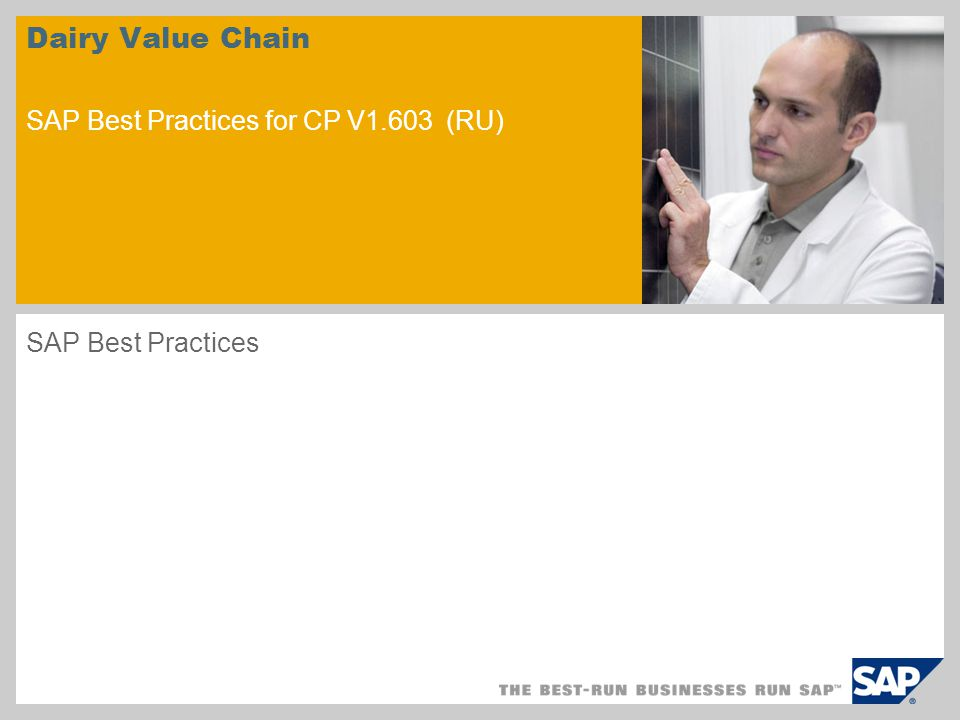 sample for a picture in the title slide Dairy Value Chain SAP Best Practices for CP V1.603 (RU) SAP Best Practices