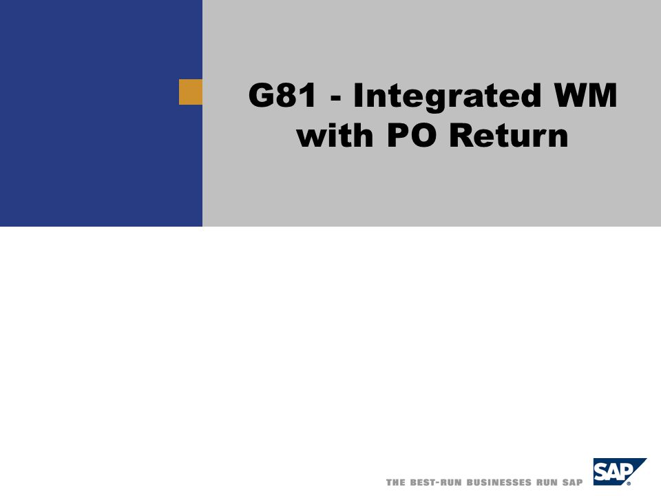 Title G81 - Integrated WM with PO Return