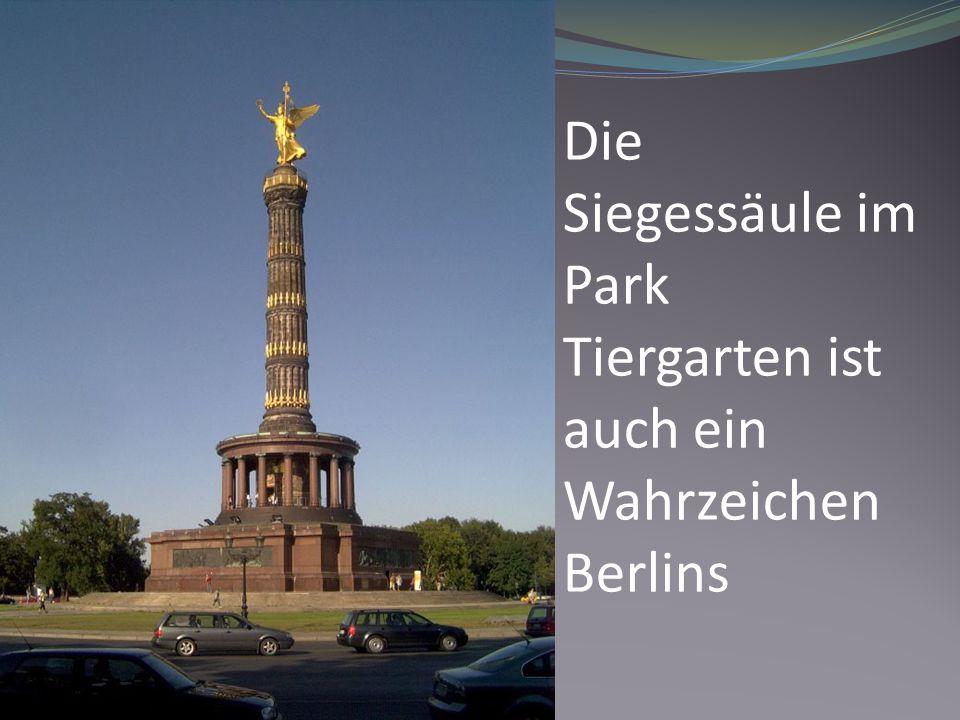 Die Siegessäule im Park Tiergarten ist auch ein Wahrzeichen Berlins