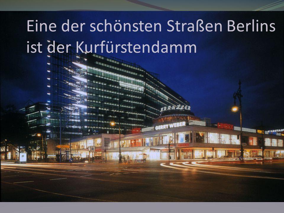 Das ist eine der größten Geschäftsstraßen Berlins