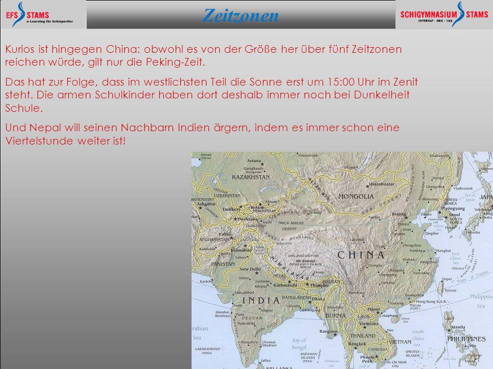 Zeitzonen he (c) KOSMOLOGIE - WELTALL - PARALLAXE 7 Kurios ist hingegen China: obwohl es von der Größe her über fünf Zeitzonen reichen würde, gilt nur die Peking-Zeit.
