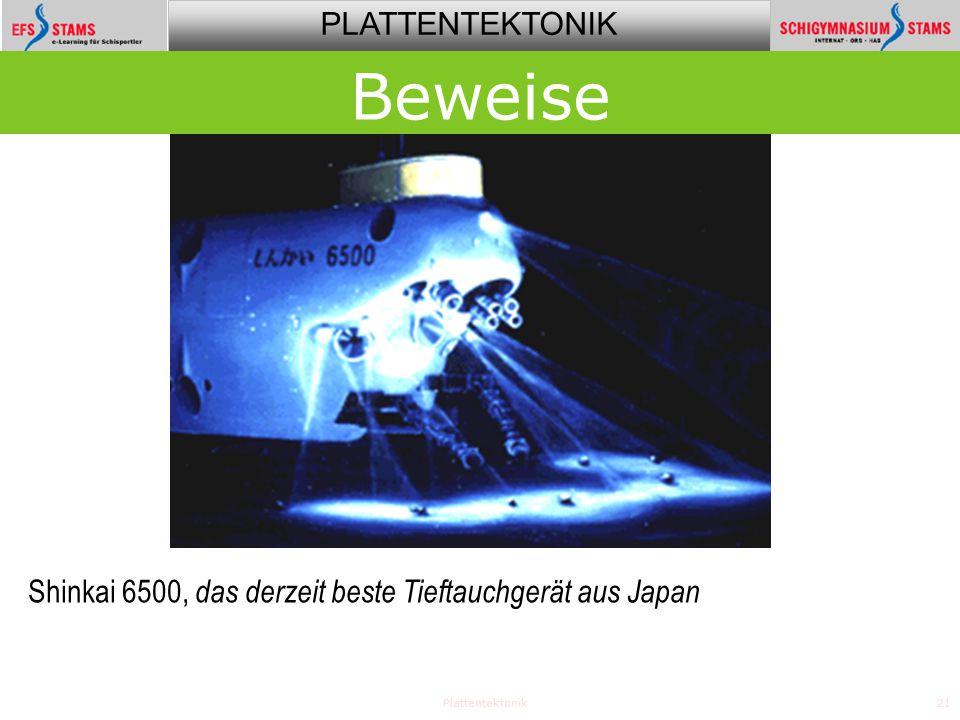 PLATTENTEKTONIK Plattentektonik21 Beweise Shinkai 6500, das derzeit beste Tieftauchgerät aus Japan
