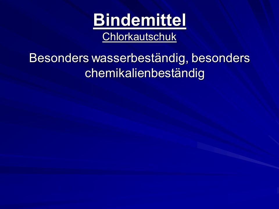 Bindemittel Chlorkautschuk Besonders wasserbeständig, besonders chemikalienbeständig