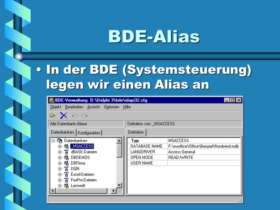 ODBC - Alias Ebenso in der ODBCEbenso in der ODBC