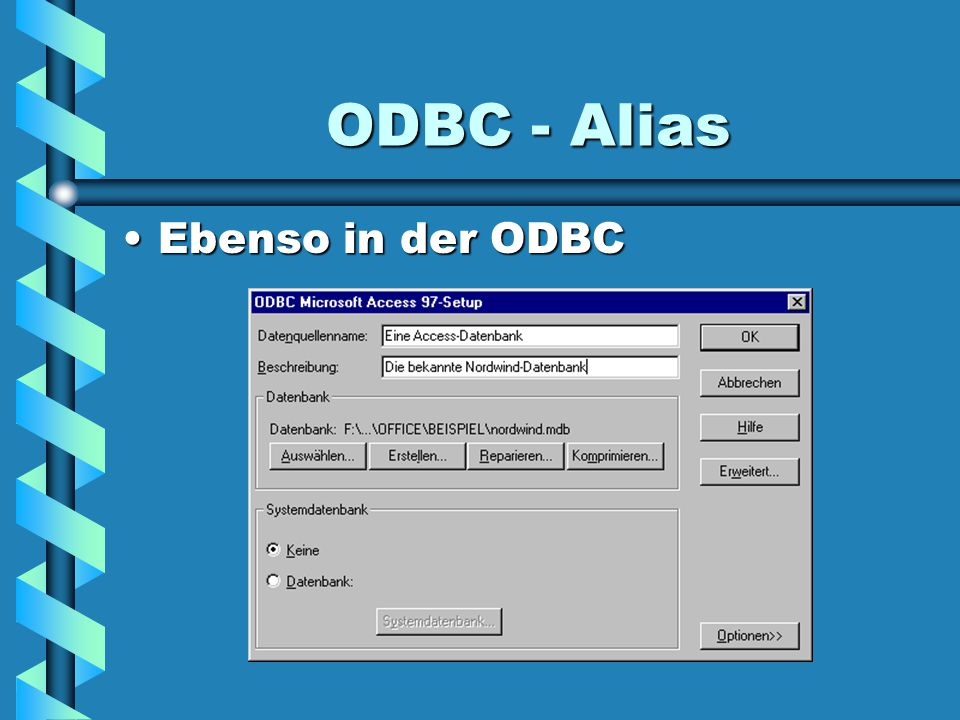 In Delphi TTable + TDatasource Die Komponente TTableDie Komponente TTable DatabaseName = Alias eurer Datenbank TableName = Name der gewünschten Tabelle in eurer Datenbank Die Komponente TDatasourceDie Komponente TDatasource Dataset ist unser TTable-Objekt TTable DatabaseName TableName Name TDatasource Dataset Datensensitve Steuerelemente BDE