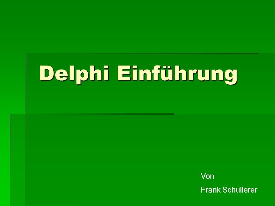 Delphi Einführung Von Frank Schullerer