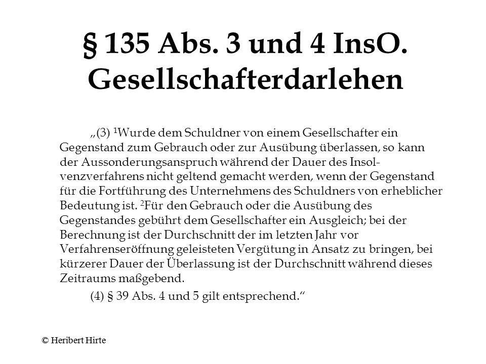 © Heribert Hirte § 135 Abs.1 und 2 InsO.